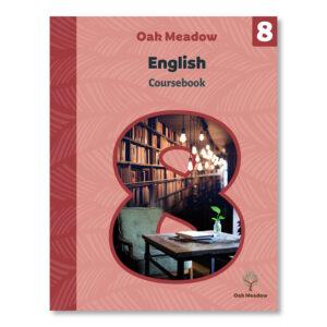 8th Grade English Coursebook | Oak Meadow School
