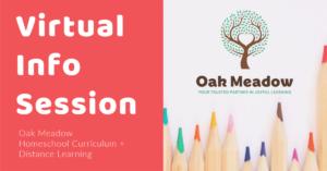 Oak Meadow School Virtual Info Session