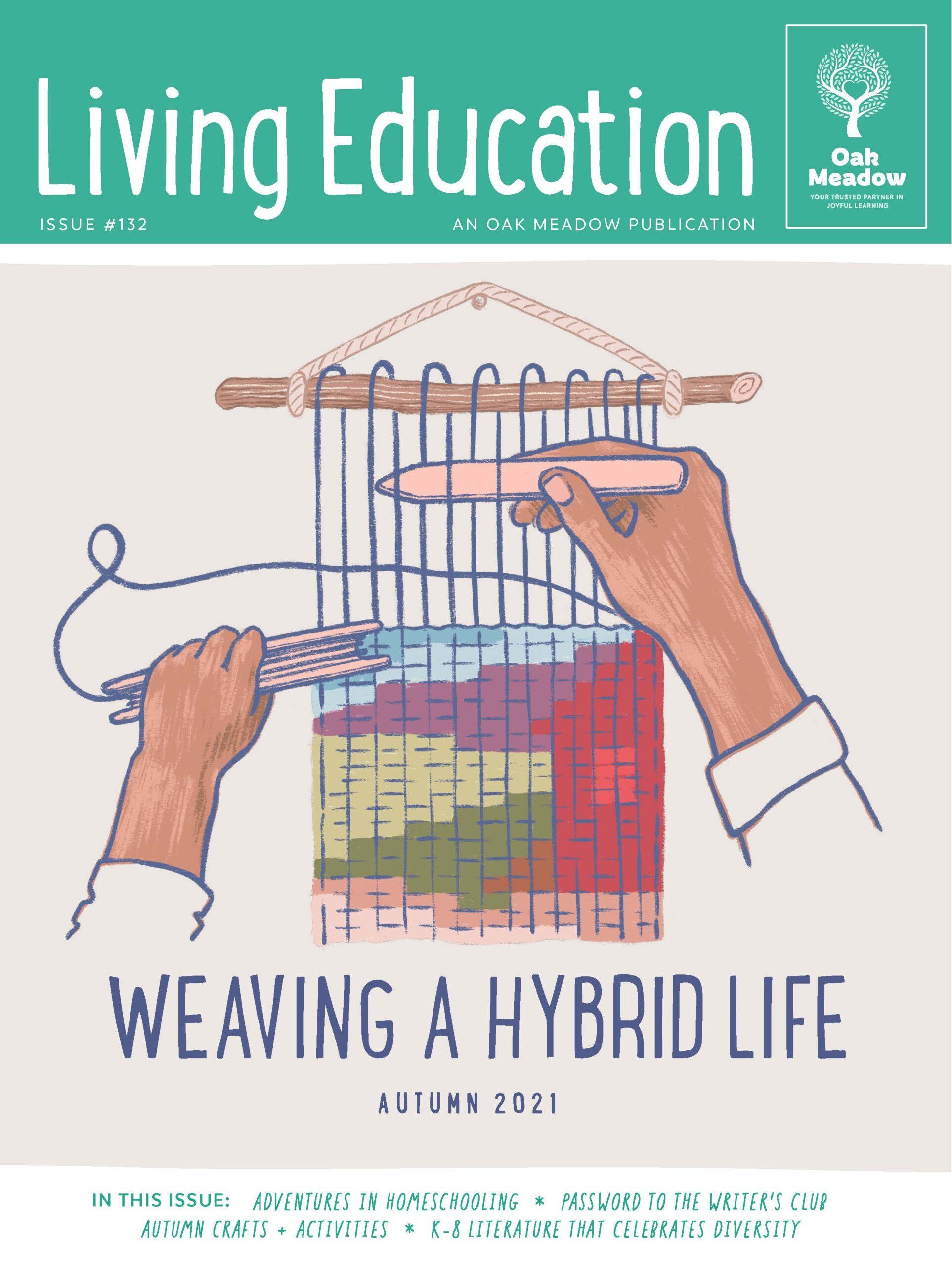 Living Ed Fall 2021 Cover - Weaving a Hybrid Life